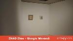 ZHAO Zhao · Giorgio Morandi(视频)